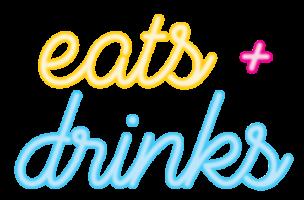 eats + drinks